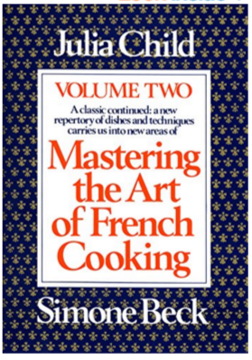 Julia Child - Mastering Art of French Cooking Volume 2