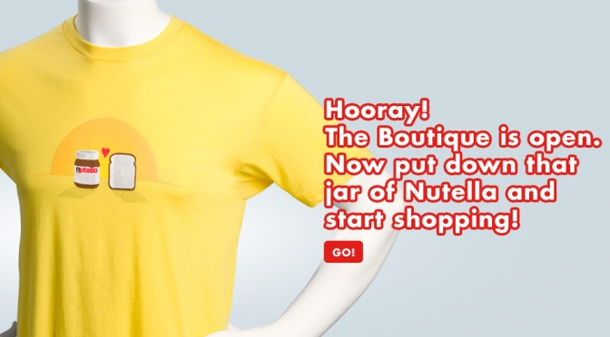 Nutella Launches E-Commerce Store: Nutella Boutique!