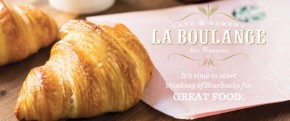 Starbucks has a French twist: La Boulange!