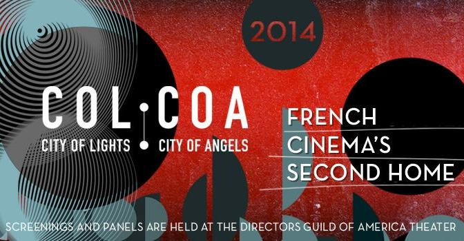 "18th Annual COLCOA ""Week of French Film Premieres"""
