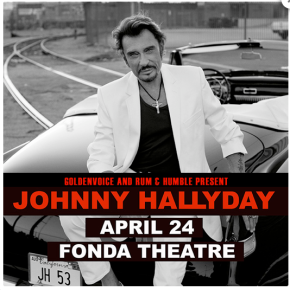 Johnny Hallyday's Born Rocker Tour kicks off in Los Angeles at Fonda Theatre