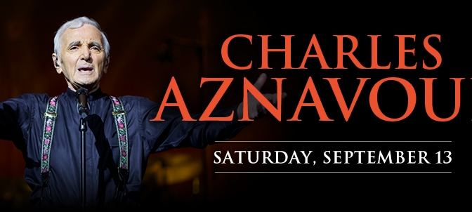 Charles Aznavour in Concert in Los Angeles on September 13!